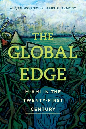 The Global Edge by Alejandro Portes, Ariel C. Armony