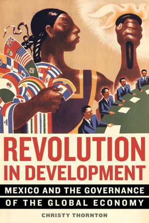 Revolution in Development by Christy Thornton
