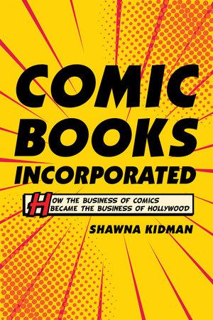 Comic Books Incorporated by Shawna Kidman