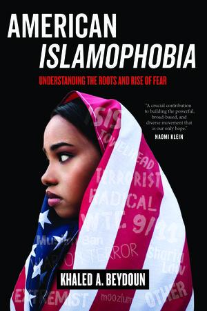American Islamophobia by Khaled A. Beydoun