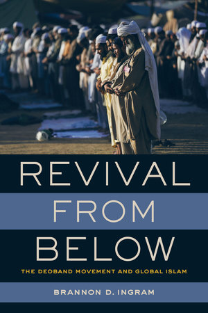 Revival from Below by Brannon D. Ingram