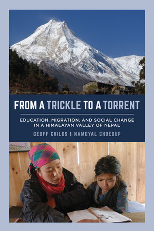 From a Trickle to a Torrent by Geoff Childs, Namgyal Choedup