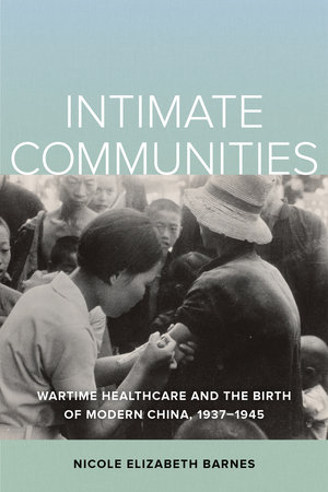 Intimate Communities by Nicole Elizabeth Barnes