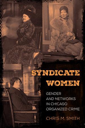Syndicate Women by Chris M. Smith