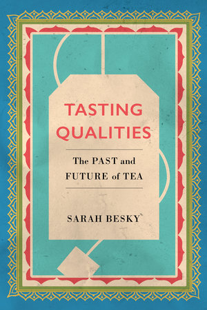 Tasting Qualities by Sarah Besky