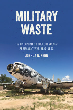 Military Waste by Joshua O. Reno