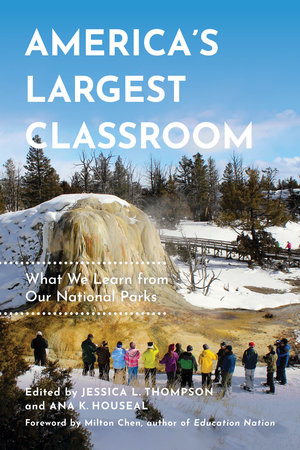 America's Largest Classroom by Jessica L. Thompson, Ana K. Houseal