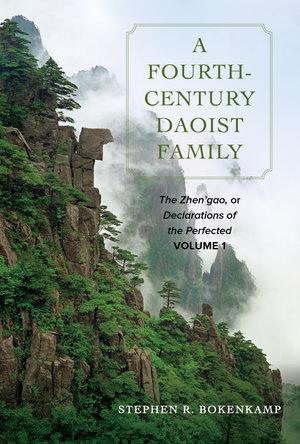 A Fourth-Century Daoist Family by Stephen R. Bokenkamp