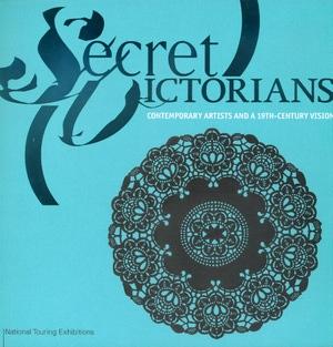 Secret Victorians by Melissa E. Feldman, Ingrid Schaffner