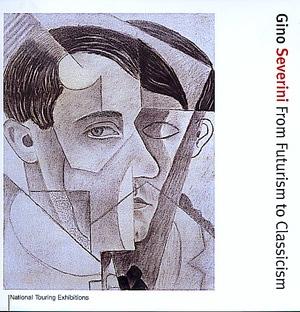 Gino Severini by Simonetta Fraquelli, Christopher Green