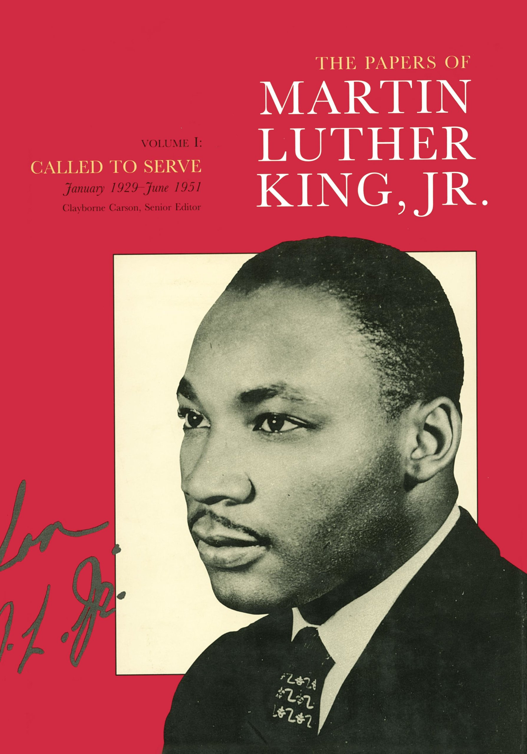 The Papers Of Martin Luther King Jr Volume I By Martin Luther King Jr Clayborne Carson Ralph E Luker Penny A Russell Hardcover University Of California Press
