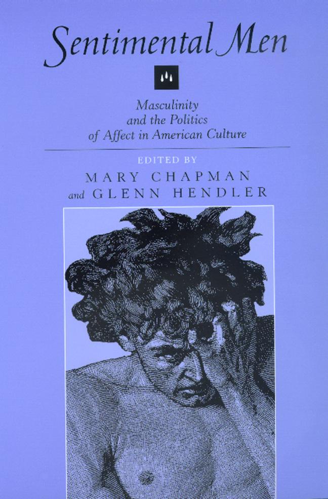 Sentimental Men by Mary Chapman, Glenn Hendler - Paperback