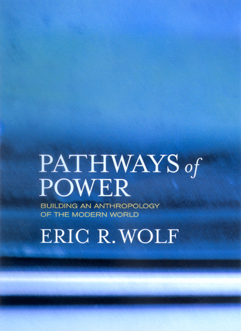 "an analysis of eric wolfs interest in anthropology The eric wolf of the teach-in movement, peasant wars of the twentieth century, and ""anthropology on the warpath"" was a great analyst of human survival and potential thriving in the face of highly unequal power."
