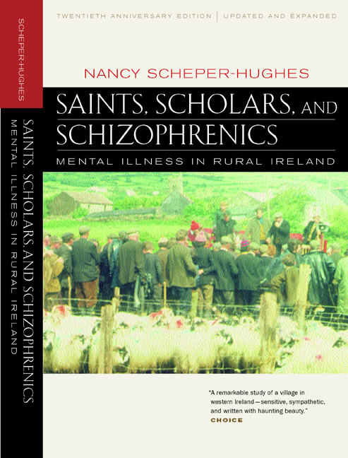 Saints, Scholars, and Schizophrenics by Nancy Scheper-Hughes - Paperback - University of California Press