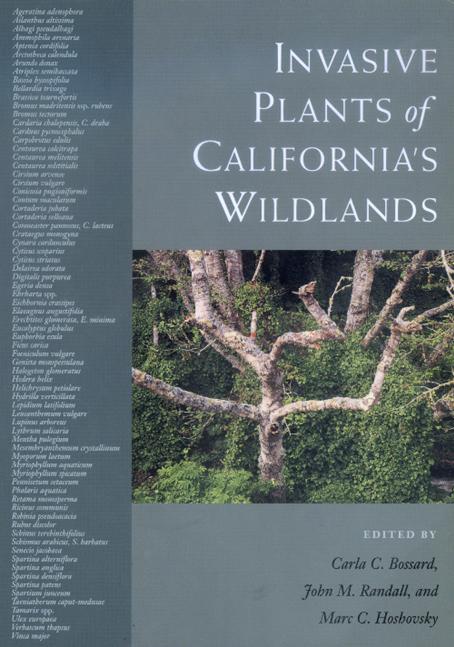 Invasive Plants Of California S Wildlands By Carla C