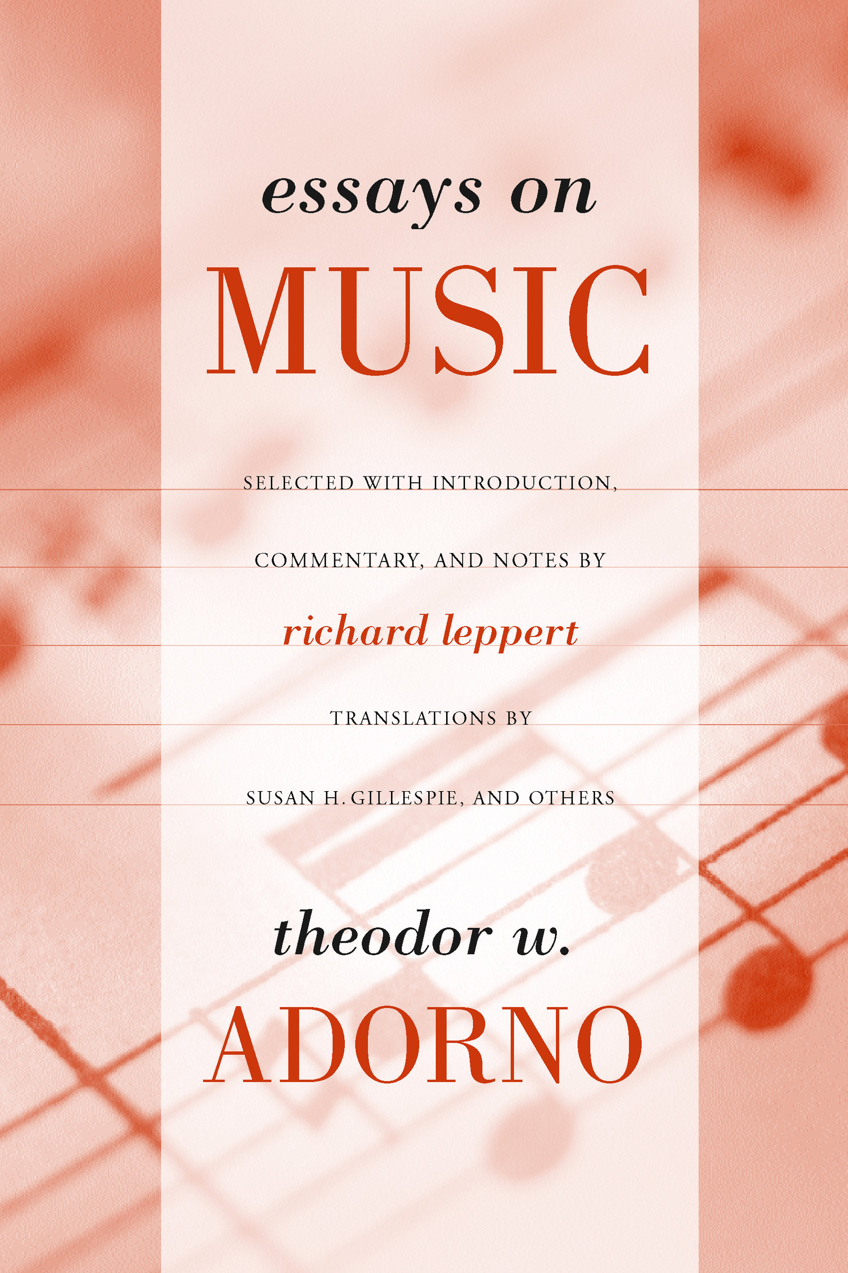 Essays on Music - Theodor Adorno, Richard Leppert - Paperback ...