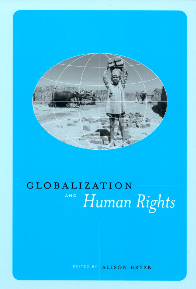 human rights globalization essay 3 i introduction: what are human rights the era of globalization is also the era of the individual revolutionary innovations in technology and telecommunications have empowered the individual, for better or worse, to.