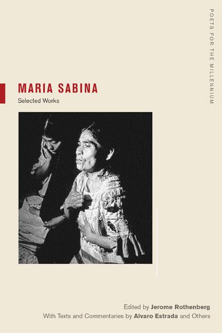 Maria Sabina: Her Life and Chants (New Wilderness Poetics)