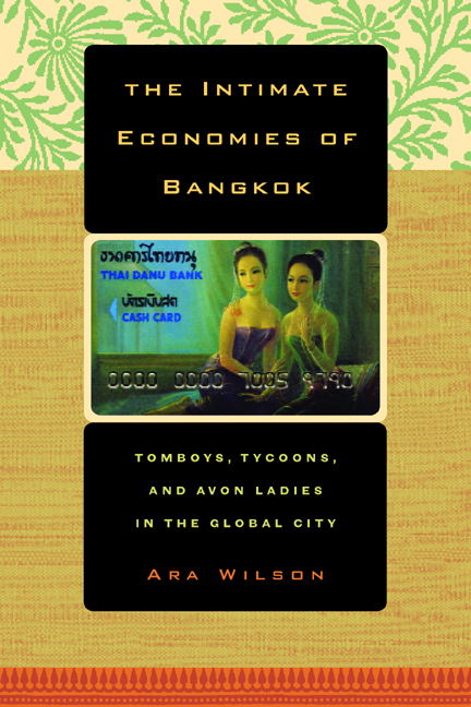 The intimate economies of bangkok ara wilson paperback view larger fandeluxe Images