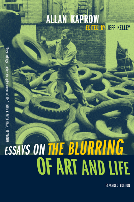allan kaprow essays on the blurring This collection of the writings of allan kaprow brings into focus his philosophical inquiry into the paradoxical relationship of art to life and into the nature of meaning itself.