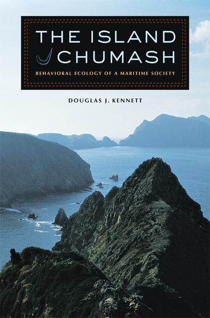 the island chumash douglas j kennett hardcover university of california press. Black Bedroom Furniture Sets. Home Design Ideas