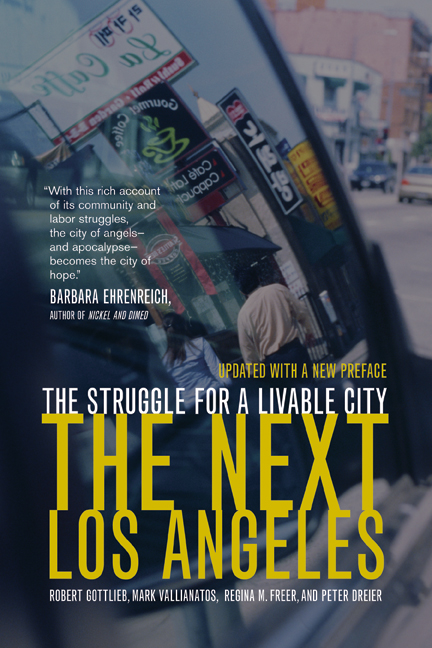 the next los by robert gottlieb mark vallianatos regina m freer and peter dreier essay Kochan and his coauthors, a new deal industrial relations system,  characterized  statistics (2014) demonstrate that all states have lost union  membership in the past few  character: essays in honor of bertram wyatt- brown gainesville:  gottlieb, robert, mark vallianatos, regina m freer, and  peter dreier 2006.