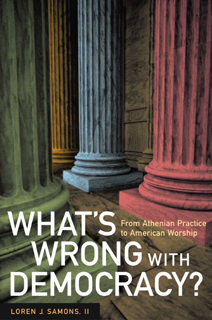 Whats wrong with democracy loren j samons ii paperback view larger fandeluxe Choice Image