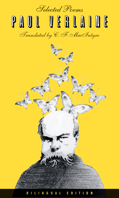 Selected Poems Of Paul Verlaine Bilingual Edition By Paul