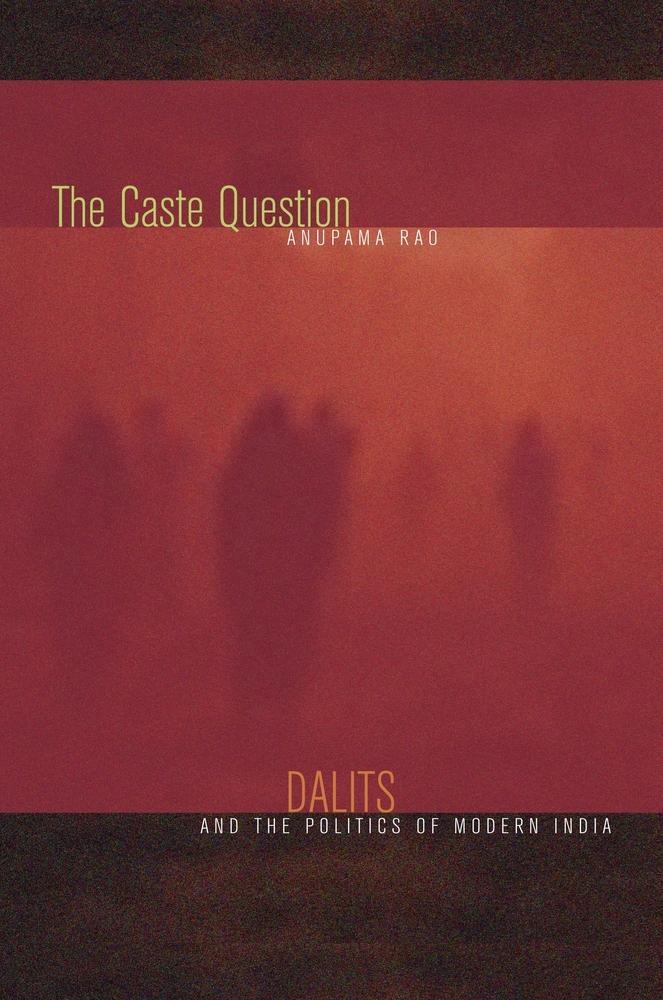 the caste question - anupama rao - paperback