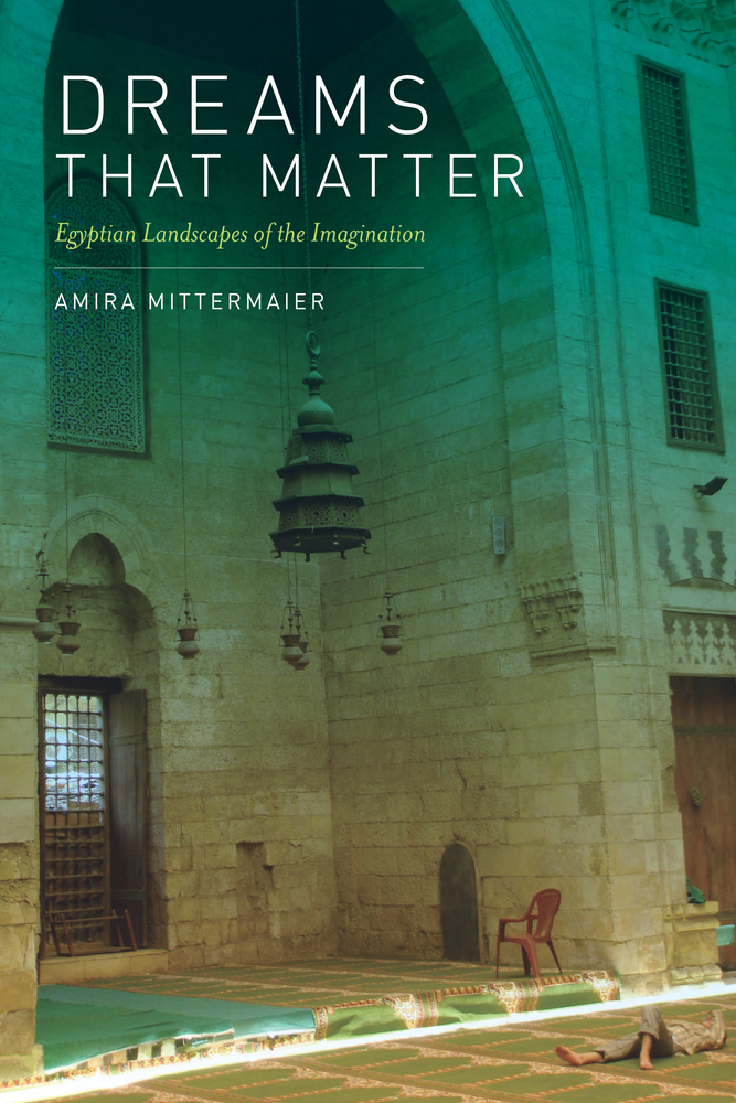 Dreams That Matter By Amira Mittermaier Paperback University Of
