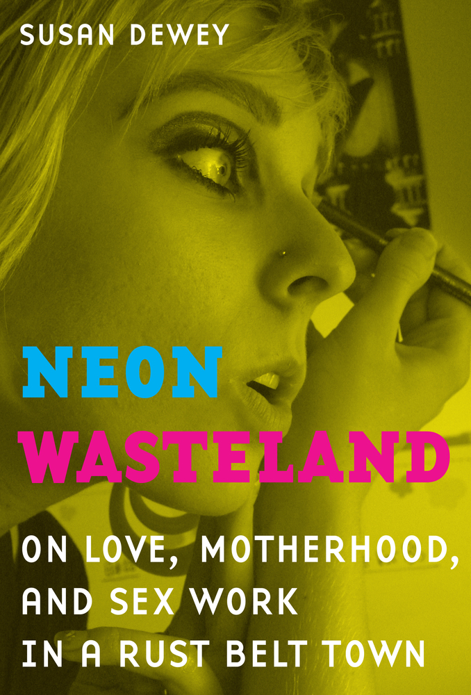 Neon wasteland susan dewey paperback university of view larger fandeluxe Choice Image