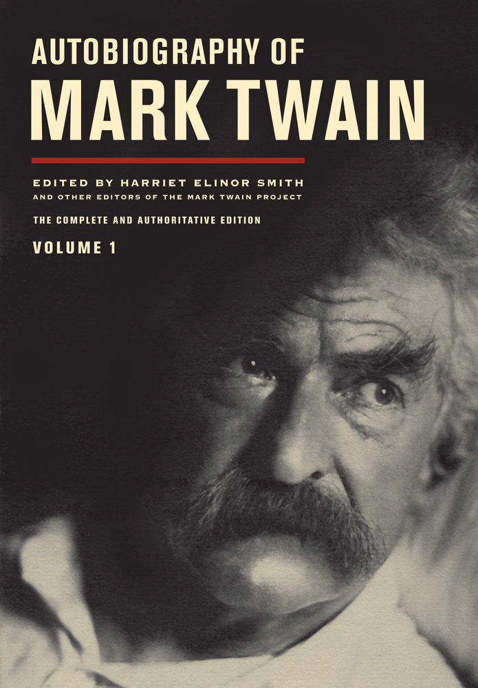 mark twain page university of california press blog autobiography of mark twain cover