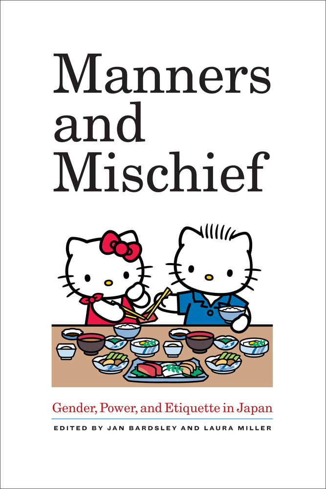 Manners And Mischief By Jan Bardsley Laura Miller border=