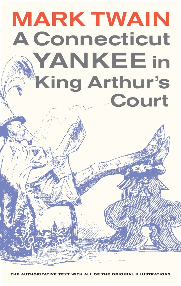 Connecticut Yankee in King Arthur's Court (Book Report) Essay