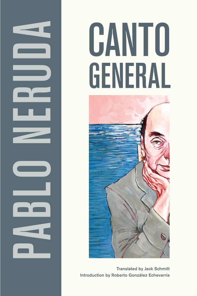 Canto General by Pablo Neruda - Paperback - University of ...