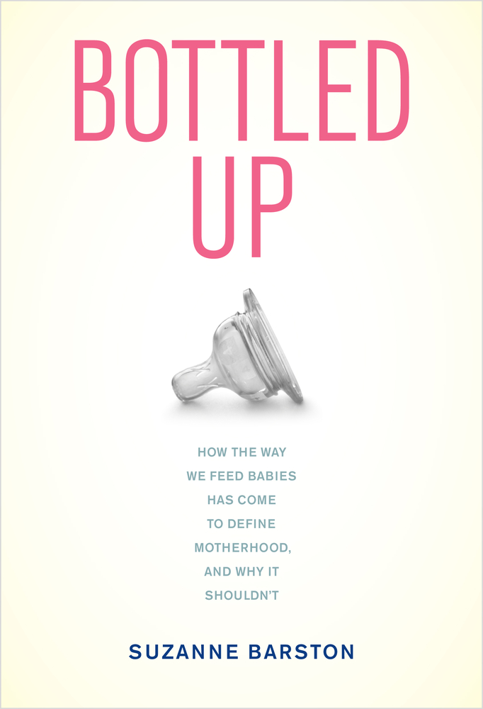 Bottled Up By Suzanne Barston Hardcover University Of California