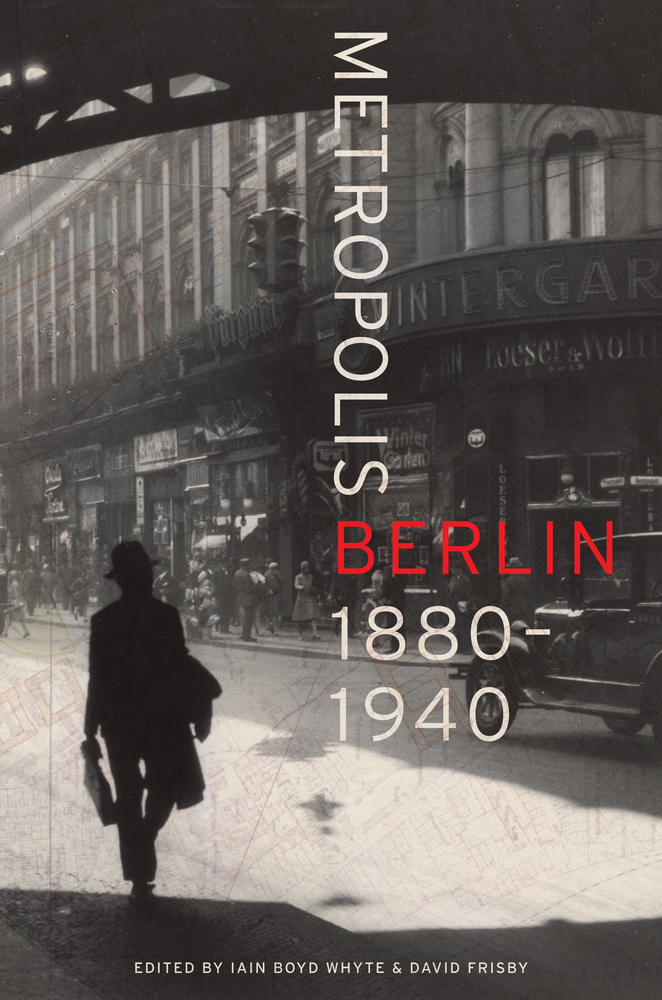 Metropolis berlin edited by iain boyd whyte david frisby view larger fandeluxe Images
