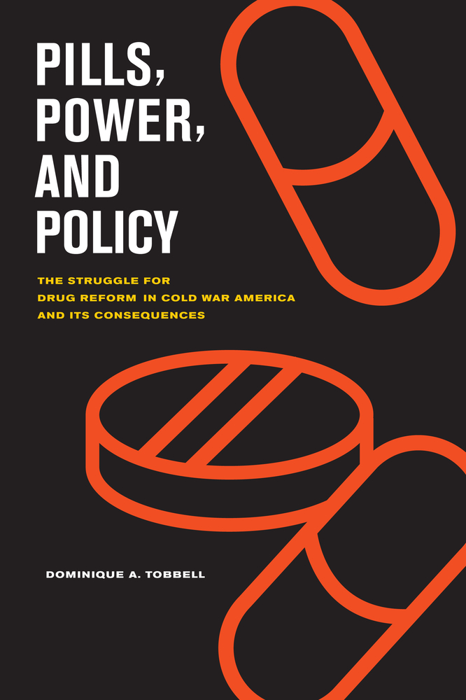 Pills, Power, and Policy by Dominique Tobbell - Paperback ...
