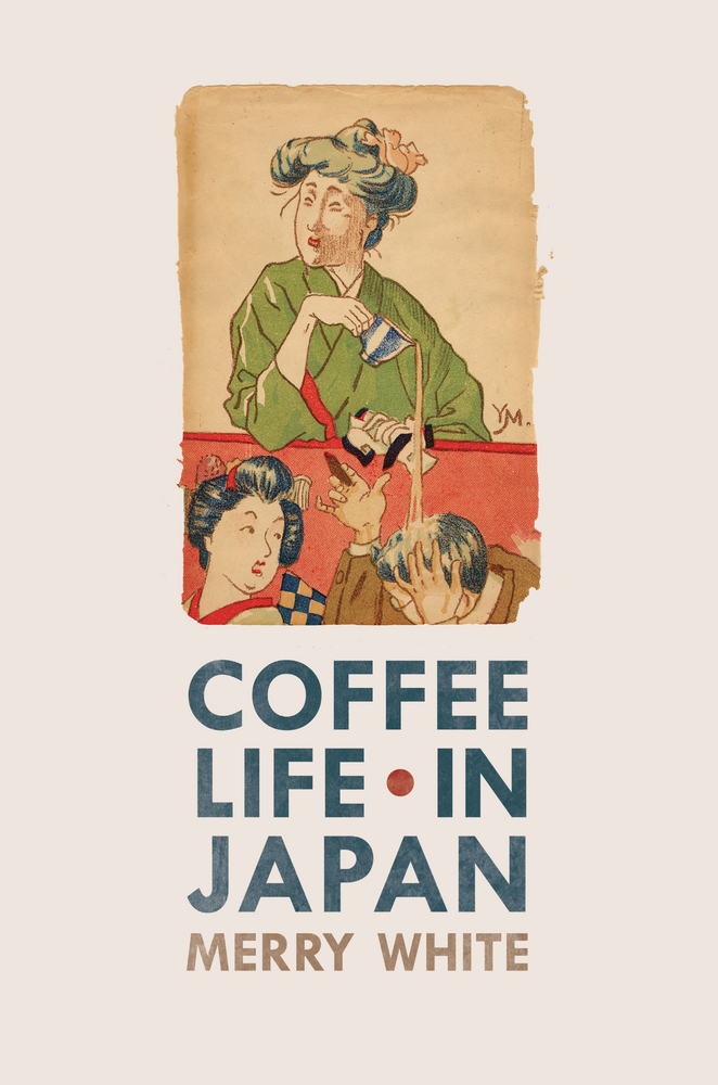 Book Cover Images Isbn : Coffee life in japan merry white paperback