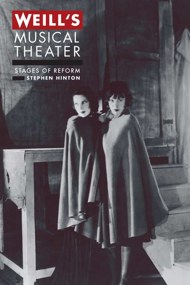 Weill's Musical Theater by Stephen Hinton - Hardcover ...