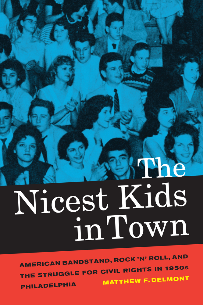 The Nicest Kids In Town By Matthew F Delmont Paperback border=