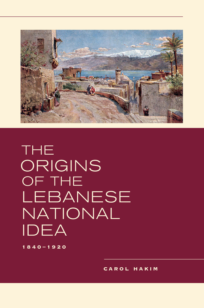 The origins of the lebanese national idea by carol hakim hardcover download cover image fandeluxe Choice Image