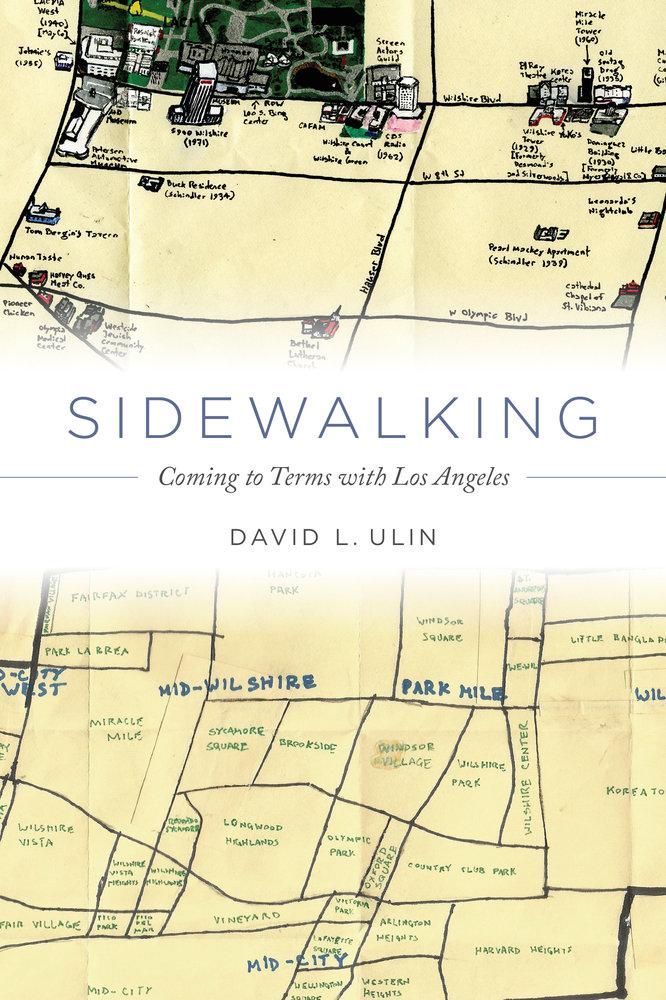 Sidewalking by David L. Ulin - Hardcover - University of ...
