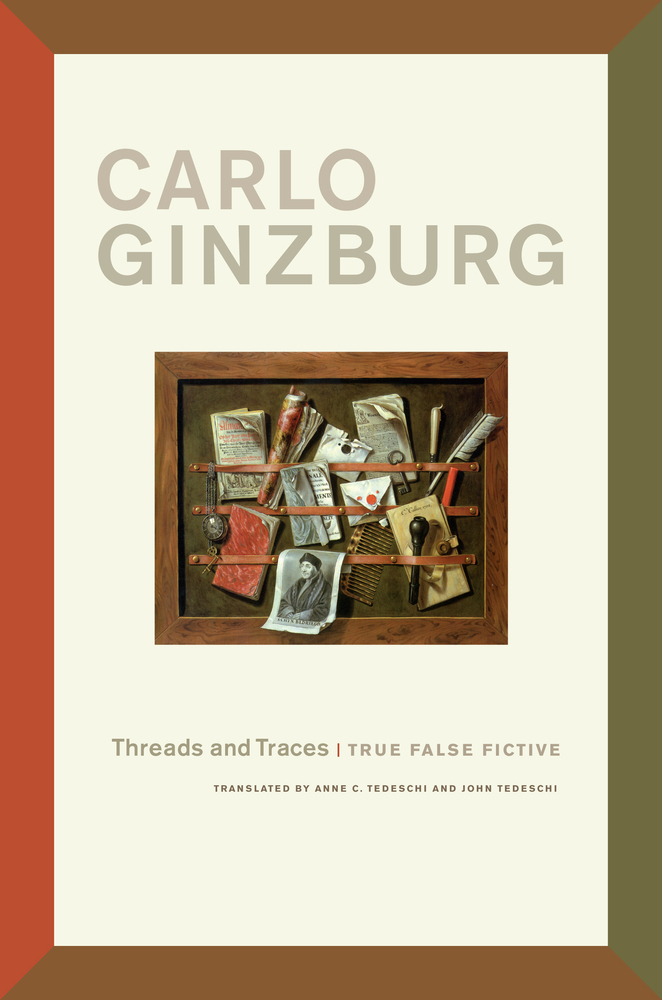Threads and traces carlo ginzburg paperback university of threads and traces carlo ginzburg paperback university of california press fandeluxe Choice Image