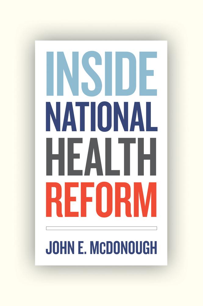 Inside National Health Reform By John E Mcdonough Paperback
