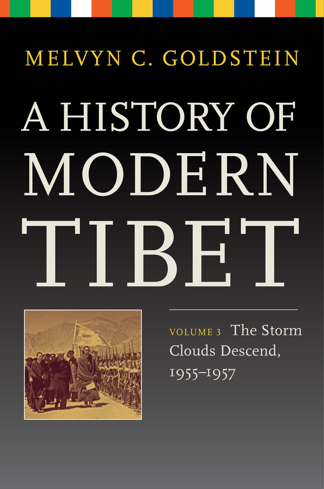 A history of modern Tibet : the storm clouds descend, 1955-1957 / Melvyn Goldstein
