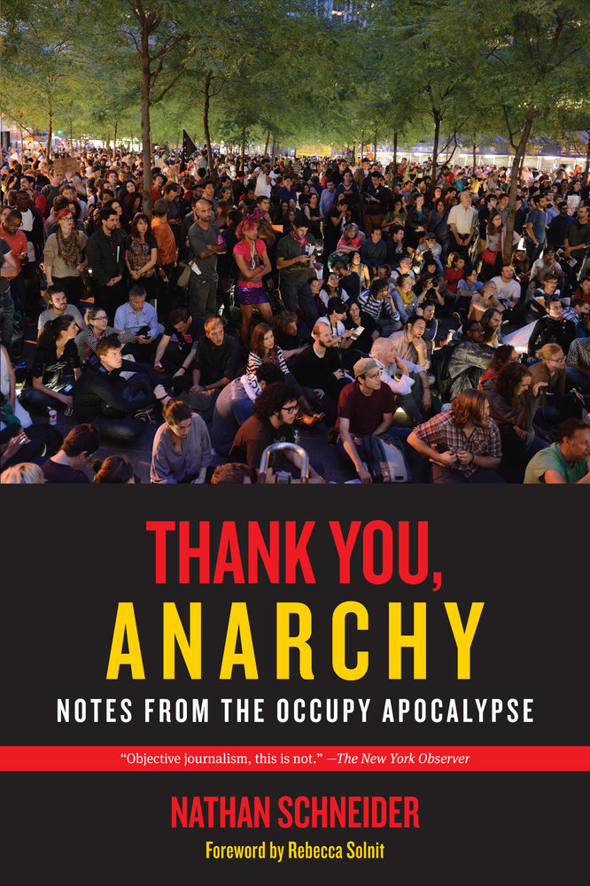 Solnits Subway Map Video.Thank You Anarchy By Nathan Schneider Paperback University Of