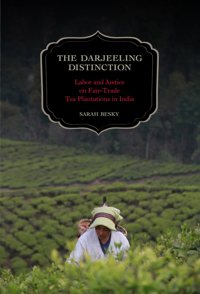 The darjeeling distinction by sarah besky paperback university download cover image fandeluxe Choice Image