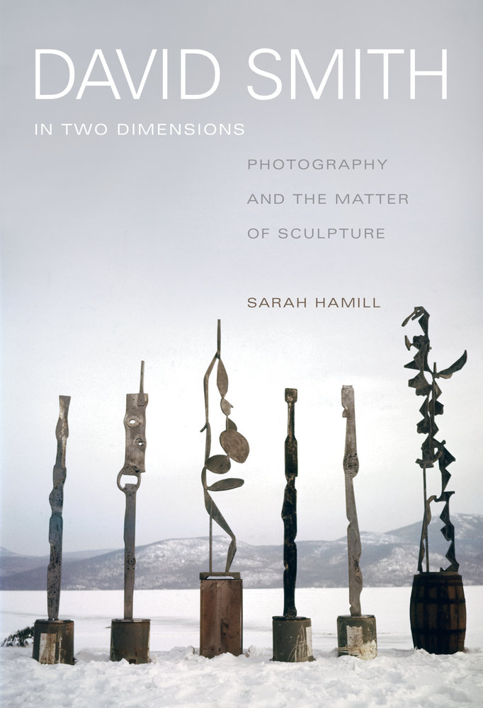 David Smith in Two Dimensions by Sarah Hamill - Hardcover ...