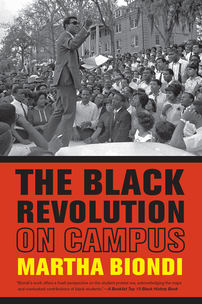 The black revolution on campus by martha biondi paperback download cover image fandeluxe Images